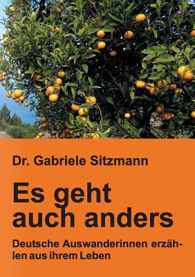 Es Geht Auch Anders - Sitzmann, Dr Gabriele