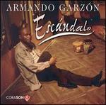 Escandalo - Armando Garzon