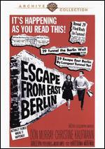 Escape from East Berlin - Robert Siodmak