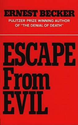 Escape from Evil - Becker, Ernest