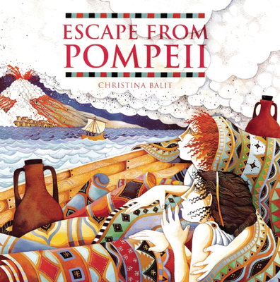 Escape from Pompeii - Balit, Christina