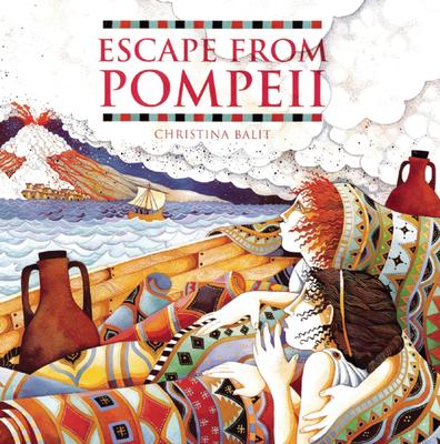 Escape from Pompeii - Balit, Christina