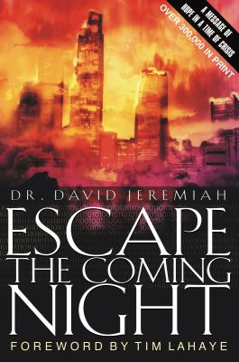 Escape the Coming Night - Jeremiah, David, Dr.