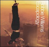 Escapology [UK] - Robbie Williams