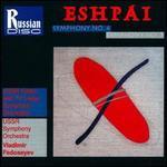 Eshpai: Symphonies 4 & 5