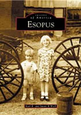 Esopus - Wick, Karl R, and Wick, Susan B
