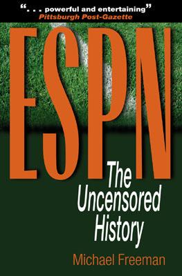 ESPN: The Uncensored History - Freeman, Michael