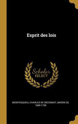 Esprit Des Lois - Montesquieu, Charles De Secondat Baron (Creator)