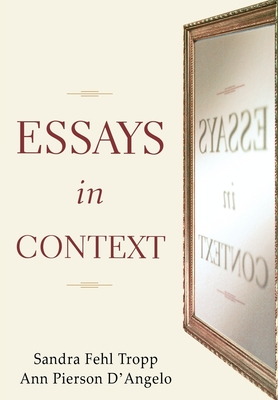 context essays Browse and read essays in context essays in context what do you do to start reading essays in context searching the book that you love to read first or find an.