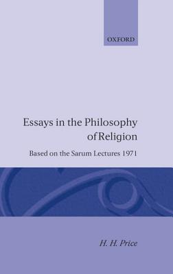 Essays in the Philosophy of Religion - Price, H H