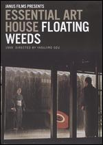 Essential Art House: Floating Weeds [Criterion Collection]