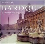 Essential Baroque: 35 Great Masterpieces
