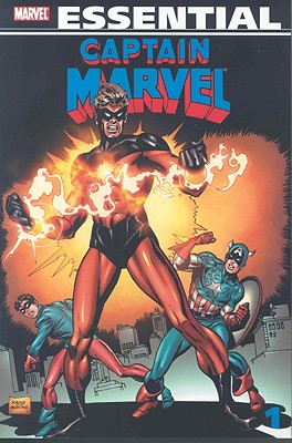 Essential Captain Marvel, Volume 1 - Lee, Stan (Text by), and Thomas, Roy (Text by), and Drake, Arnold (Text by)