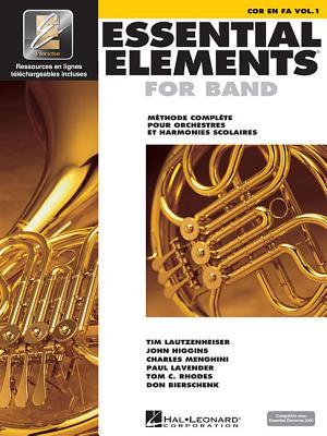 Essential Elements for Band Avec Eei: Vol. 1 - Cor En Fa - Hal Leonard Corp (Creator)