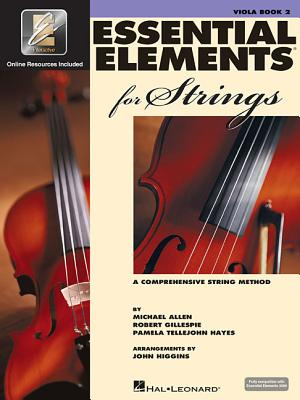 Essential Elements for Strings - Book 2 with Eei: Viola - Gillespie, Robert, and Tellejohn Hayes, Pamela, and Allen, Michael