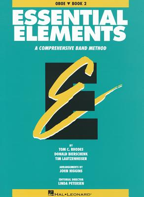 Essential Elements: Oboe, Book 2: A Comprehensive Band Method - Rhodes, Tom C
