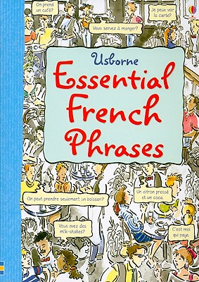 Essential French Phrases - Irving, Nicole, and Colvin, Leslie, and Needham, Kate