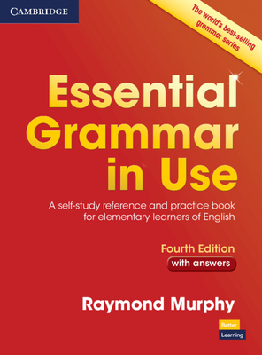 Essential Grammar in Use with Answers: A Self-Study Reference and Practice Book for Elementary Learners of English - Murphy, Raymond