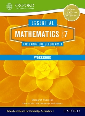 Essential Mathematics for Cambridge Secondary 1 Stage 7 Work Book - Thornton, Margaret, and Pemberton, Sue, and Kivlin, Patrick