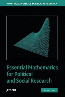 Essential Mathematics for Political and Social Research - Gill, Jeff, Professor