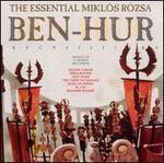 Essential Miklos Rozsa: Ben Hur