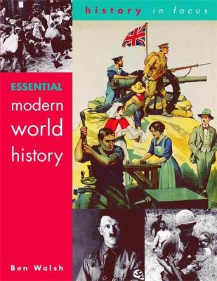 Essential Modern World History Students' Book - Walsh, Ben
