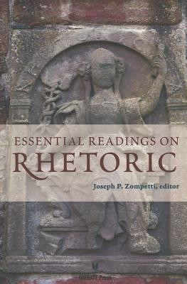 Essential Readings on Rhetoric - Zompetti, Joseph P (Editor)