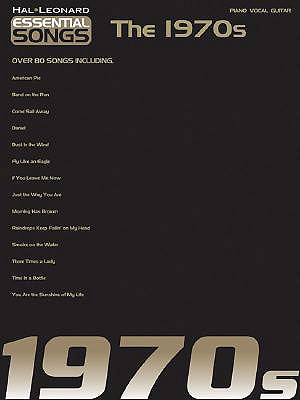 Essential Songs - The 1970s - Hal Leonard Corp