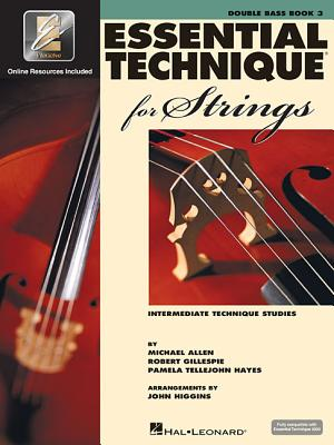 Essential Technique for Strings (Essential Elements Book 3): Double Bass - Gillespie, Robert