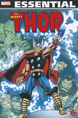 Essential Thor - Volume 6 - Conway, Gerry (Text by), and Thomas, Roy (Text by), and Mantlo, Billy (Text by)