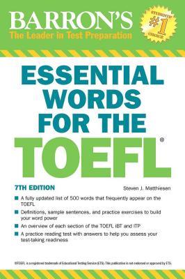 Essential Words for the TOEFL - Matthiesen, Steven J