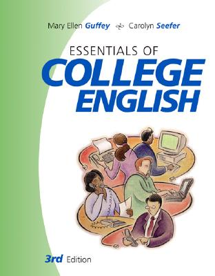 Essentials of College English - Guffey, Mary Ellen, and Seefer, Carolyn M