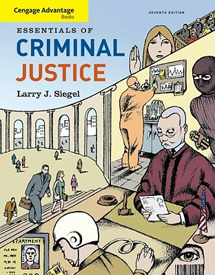Essentials of Criminal Justice - Siegel, Larry J