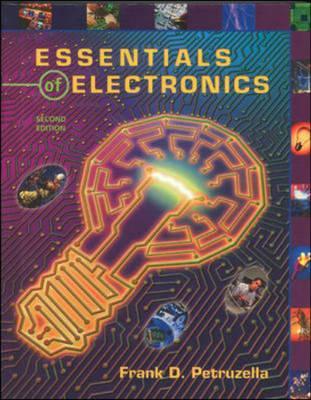 Essentials of Electronics - Petruzella, Frank