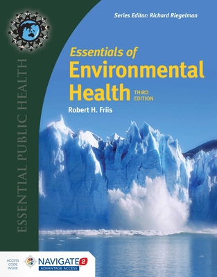 Essentials of Environmental Health - Friis, Robert H