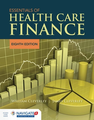 Essentials of Health Care Finance - Cleverley, William O