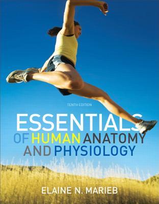 Essentials of Human Anatomy & Physiology Plus Masteringa&p with ...