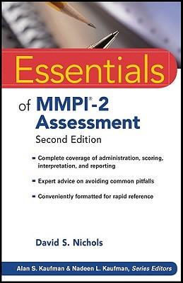 Essentials of MMPI-2 Assessment - Nichols, David S., and Kaufman, Alan S. (Editor)