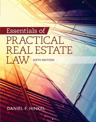 Essentials of Practical Real Estate Law - Hinkel, Daniel F.