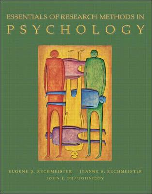 Essentials of Research Methods in Psychology - Zechmeister, Jeanne S, and Zechmeister, Eugene B, and Shaughnessy, John J