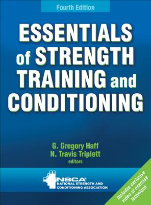 Essentials of Strength Training and Conditioning - Nsca -National Strength & Conditioning Association (Editor)