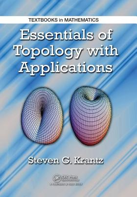 Essentials of Topology with Applications - Krantz, Steven G.