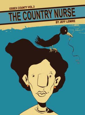 Essex County Volume 3: The Country Nurse - Lemire, Jeff