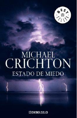 Estado de Miedo - Crichton, Michael