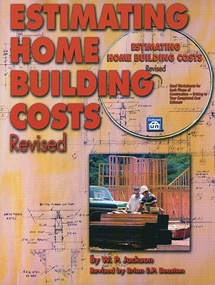 Estimating Home Building Costs - Jackson, W P, and Beeston, Brian E P (Revised by)