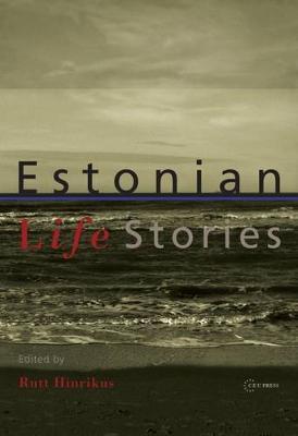 Estonian life stories - Kirss, Tiina (Editor)