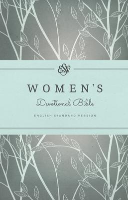 ESV Women's Devotional Bible - Allen, Erika (Contributions by), and Allen, Geoff (Contributions by), and Anyabwile, Kristie (Contributions by)