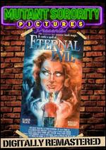 Eternal Evil - George Mihalka