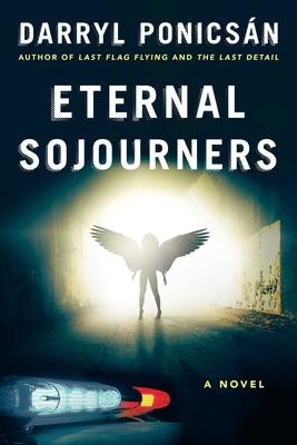 Eternal Sojourners - Ponicsan, Darryl