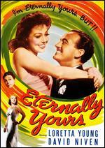 Eternally Yours - Tay Garnett